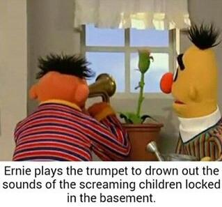 Ernie you crazy Fuck - meme