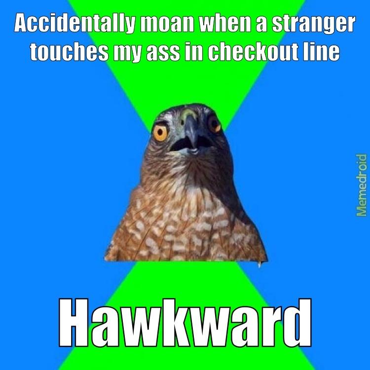 Hawkward - meme