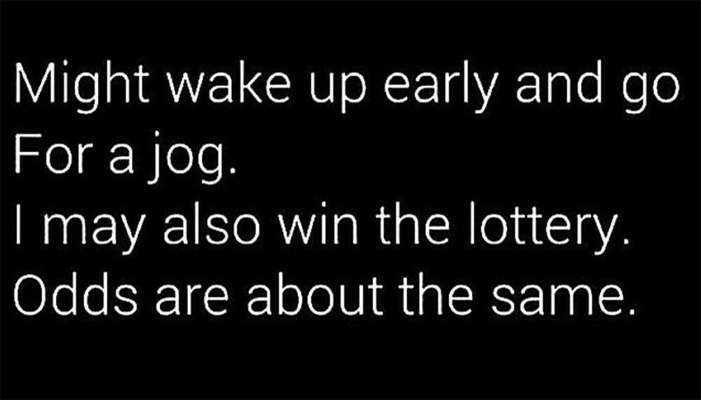 There's a better chance of winning the lottery - meme