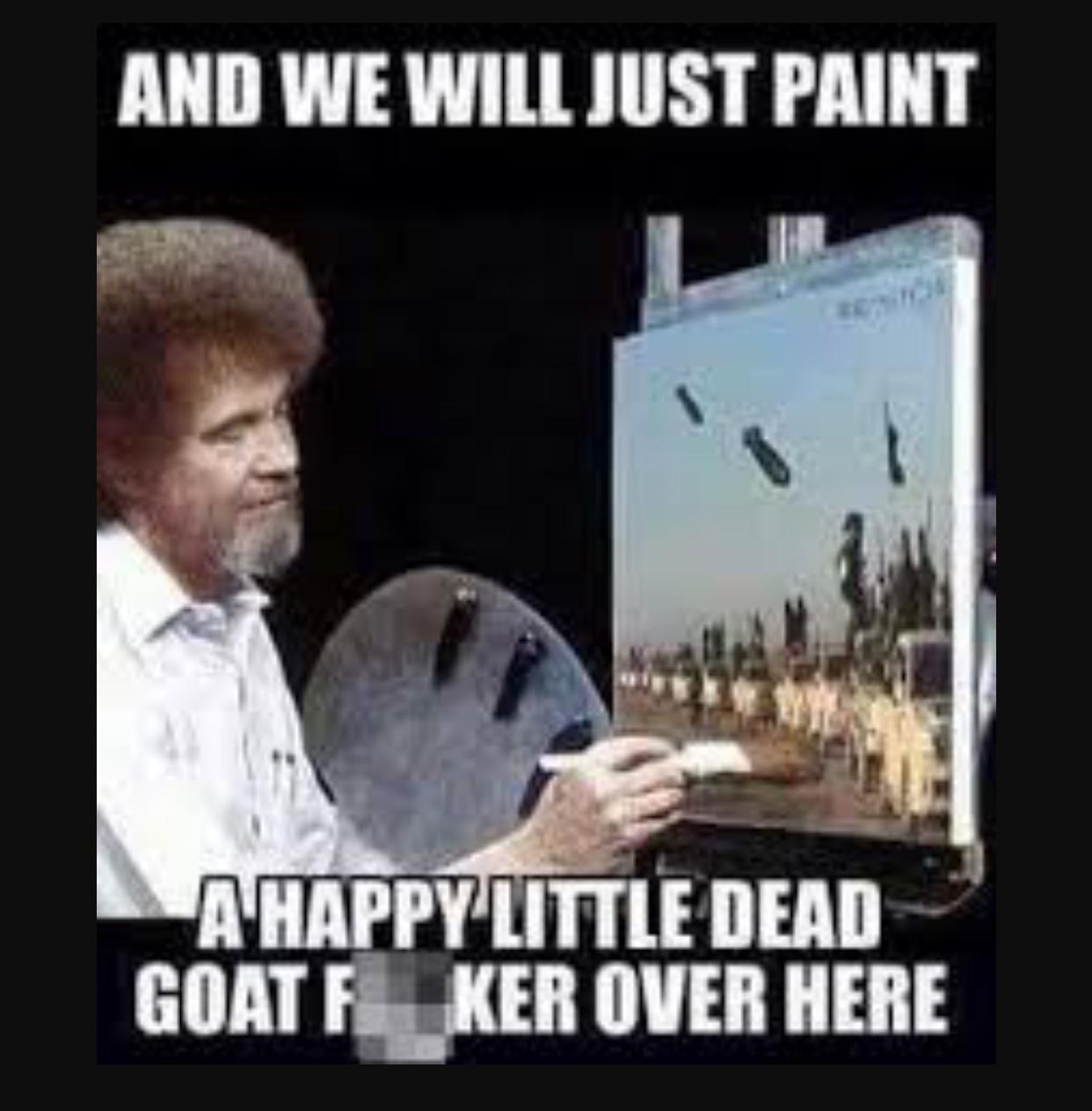 Bob Ross painting Isis - meme