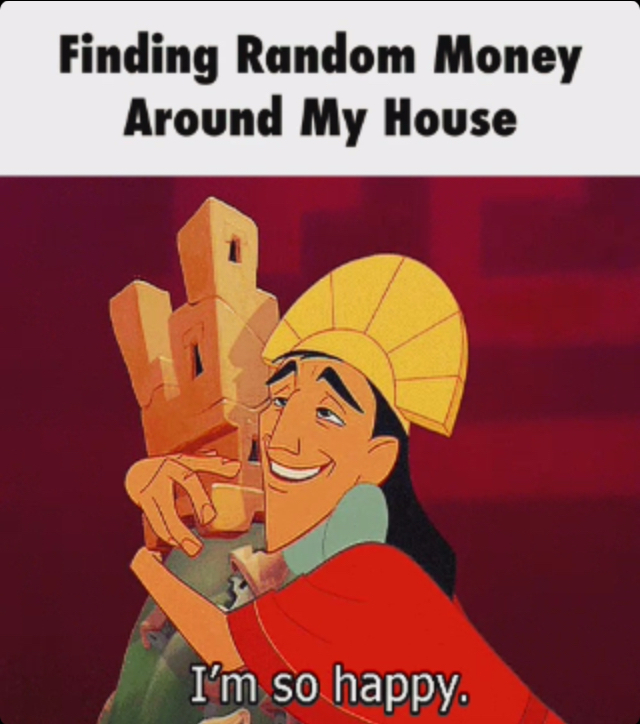 This is me whenever I tidy my house - meme