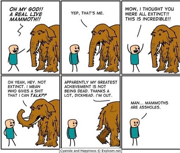 mammoths sure are assholes - meme