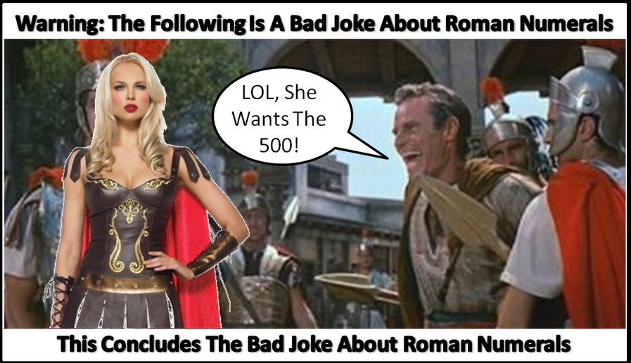 All we're saying is give bad jokes about Roman numerals a chance - meme