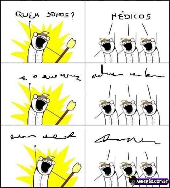 Médicos sendo médicos - meme