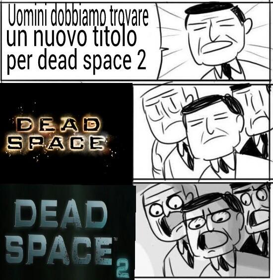 Immagina il titolo per dead space 3 - meme
