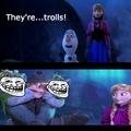 Ce sont des trolls ! xD