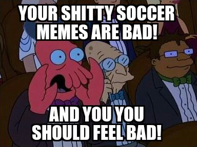 soccer is a cool sport, not so cool meme