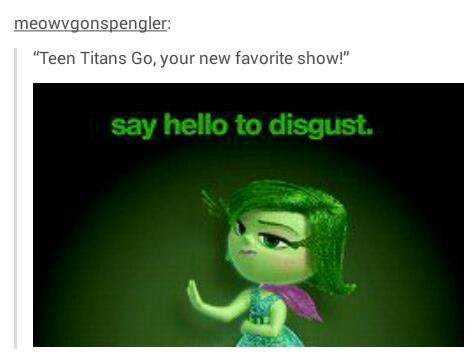 Teen Titans Go: even Tumblr understands the stupidity - meme