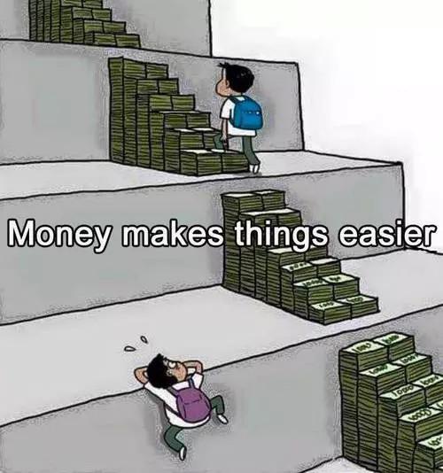 El dinero hace las cosas mas faciles....true - meme