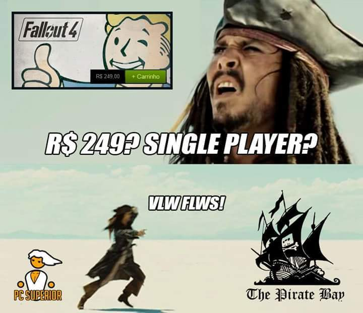 Só o the pirate bay para nos salvar - meme