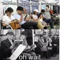 La technologie n'a rien changé