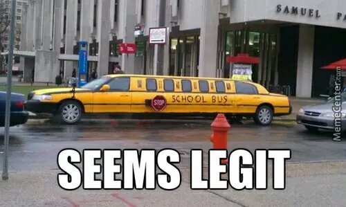 5556193528cb7 school bus limo? seems legit meme by 1234murphdog ) memedroid