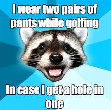 Golf jokes. - meme