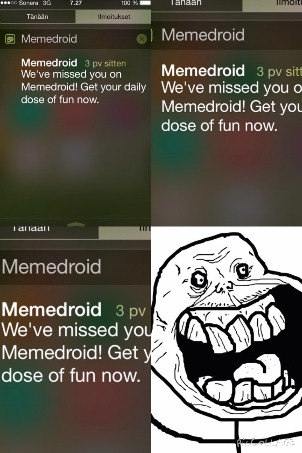 did you miss me ? - meme