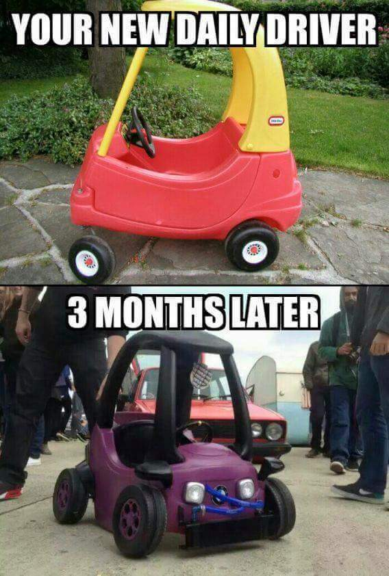 ....need to do this to a power wheels or something - meme
