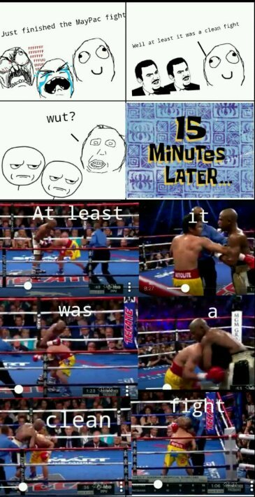 Boring fight nonetheless. But Mayweather is a punk - meme