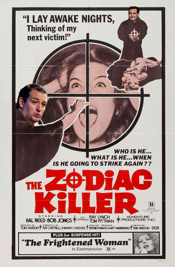 57178bc5875a6 ted cruz = zodiac killer meme by kmtrgovich ) memedroid