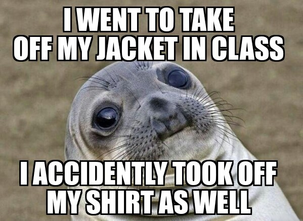 Really awkward to say the least - meme