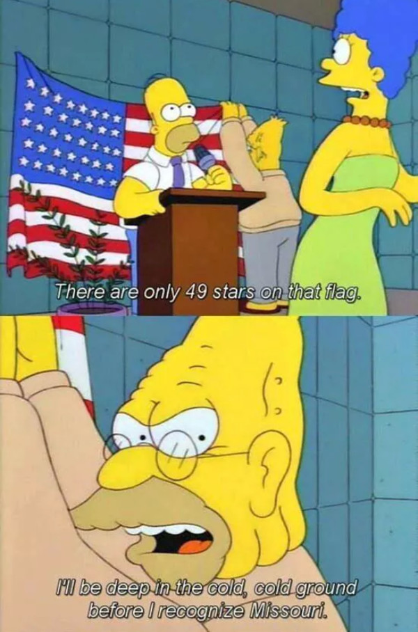 Yea, Fuck Missouri. You poor Bastards - meme