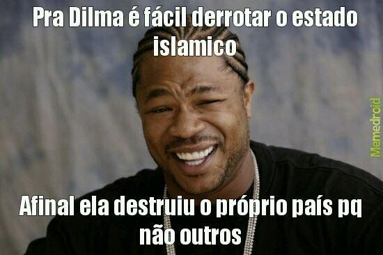 Dilmae vai tacar vento estocado nos terroristas - meme