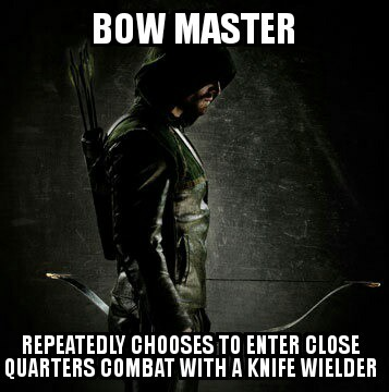 Im catching up on Arrow, pretty good show. - meme