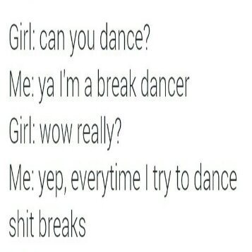 Break dancer - meme