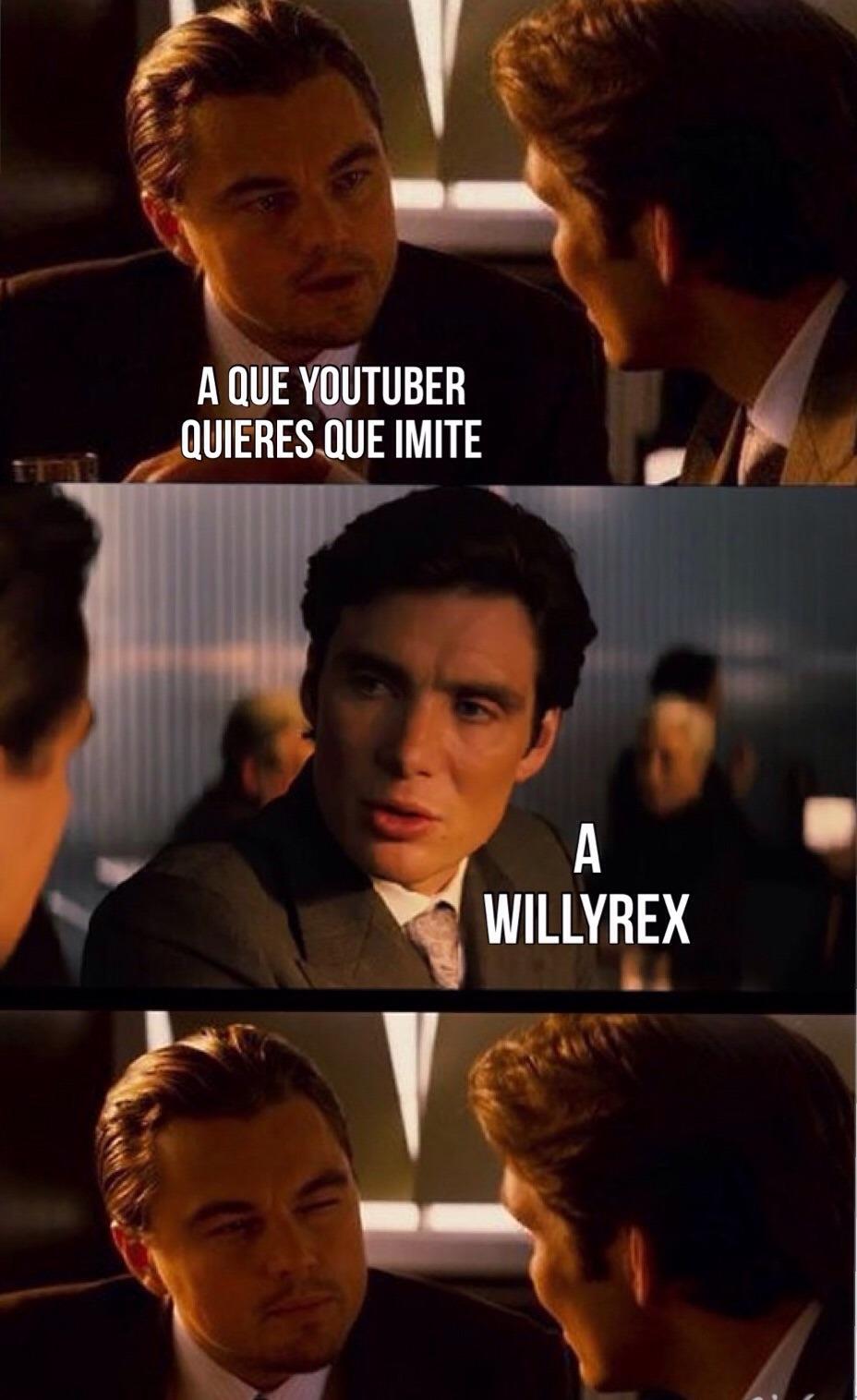 Willyrex Jajajajja - meme