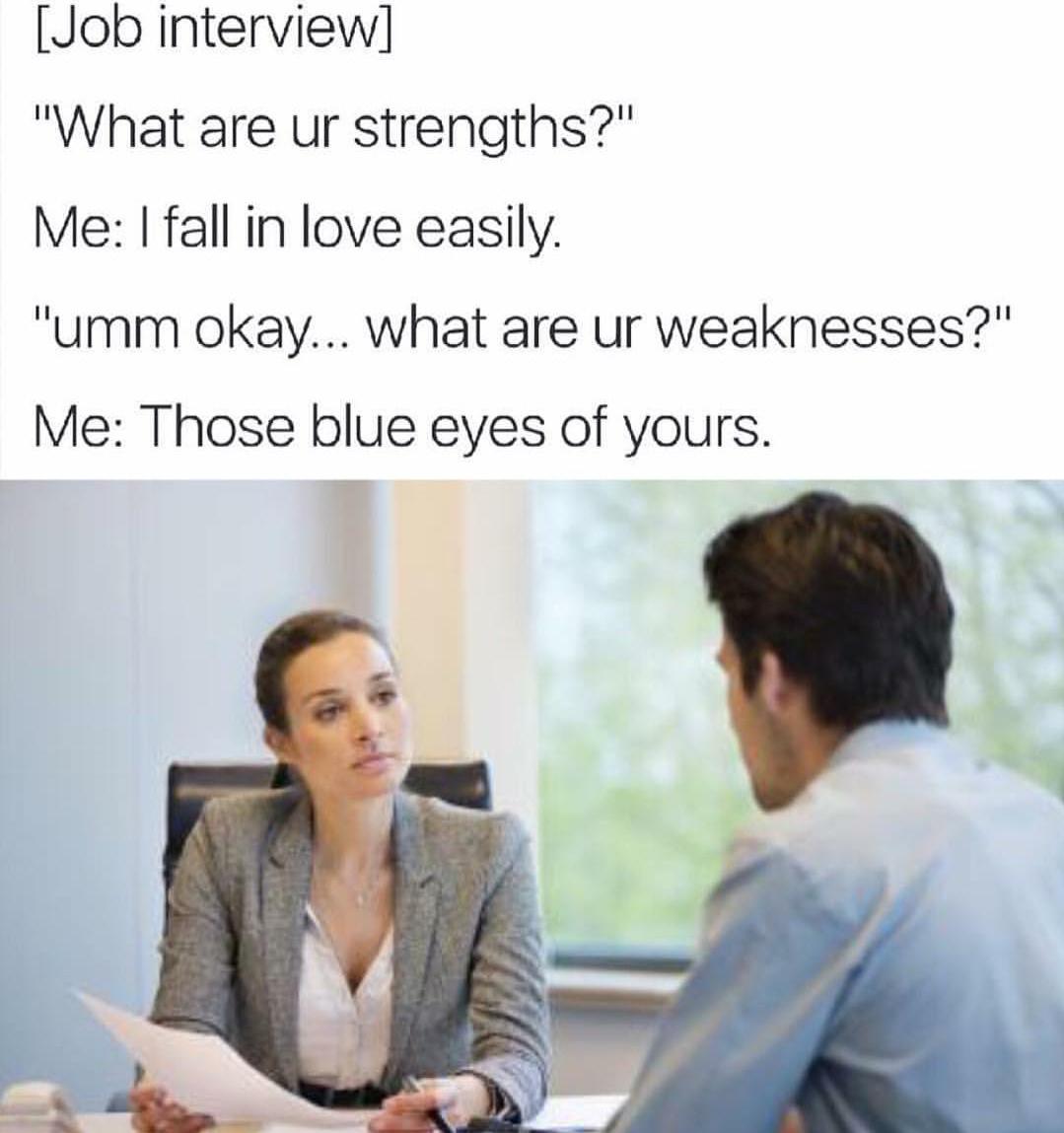 I'd hire him. - meme