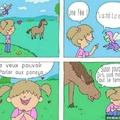 C'est violent un poney en fait._.