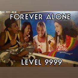 Forever Alone - Level 9999 - meme