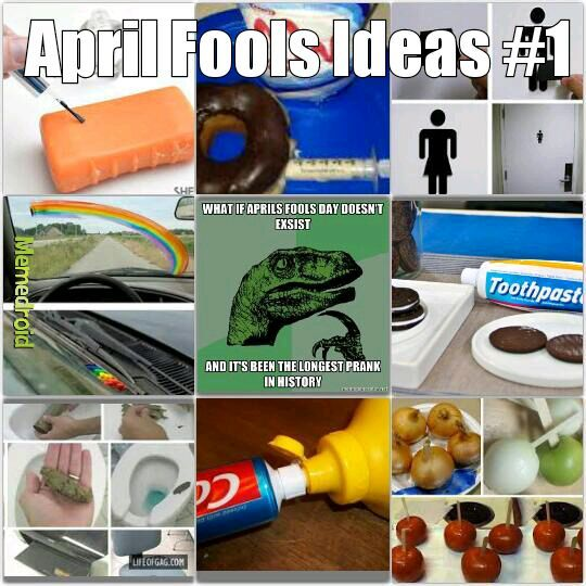 April fools Ideas - meme