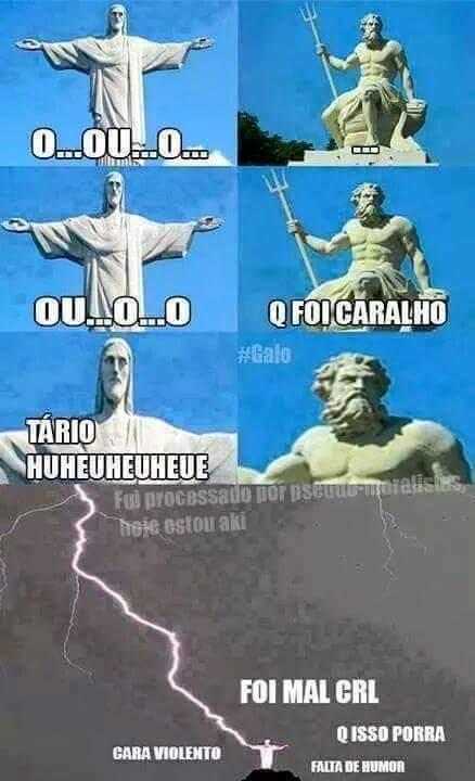 Nen Deus aguenta Zeus - meme