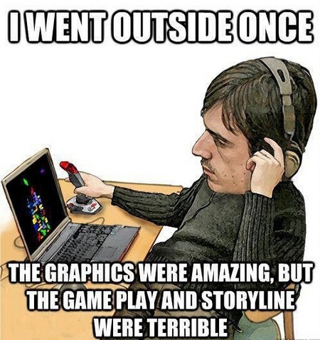 Real life is just plain terrible gameplay! - meme