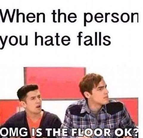 poor floor :( - meme