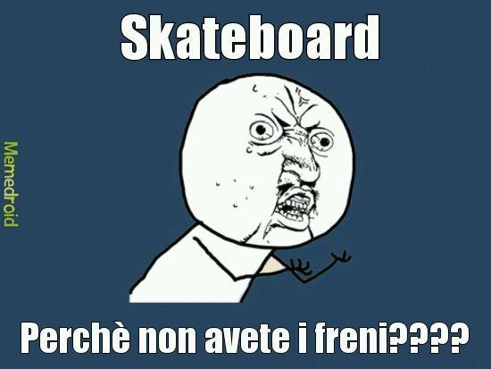 Skateboard - meme