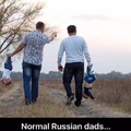 normal Russian dads