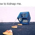 comment me kidnapper