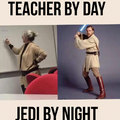 Teacher by day, Jedi by night