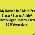 When my names in a math problem