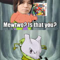 Welcome back mewtwo