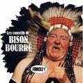 Ceci était un conseil de Bison Bourré.