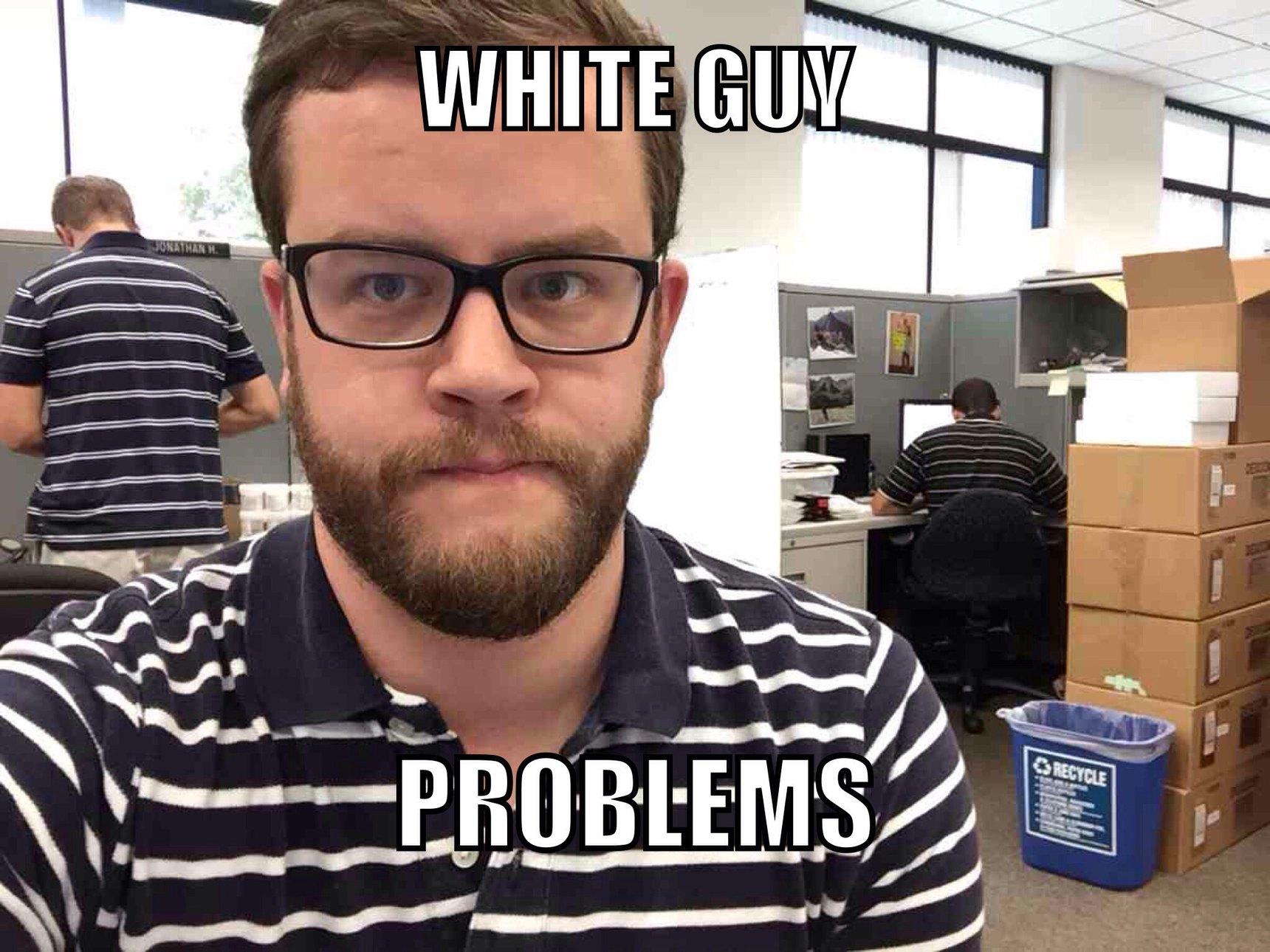 White guy probs - meme