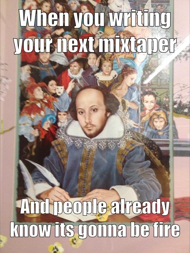 Shakespeare tho - meme