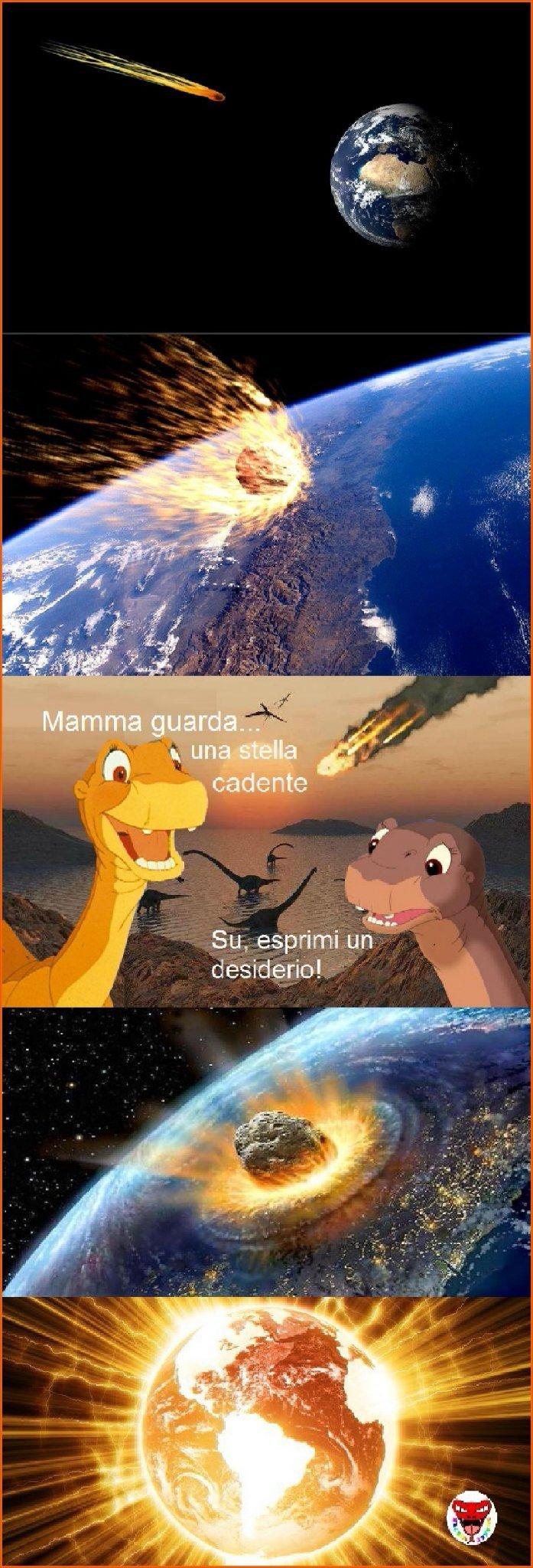 L'urto con un meteorite è una ipotesi della totale estinzione dei dinosauri... - meme
