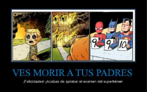 Tutorial de como convertirse en superheroe, presentado por Spidy, Batman y Superman - meme