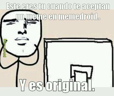 Its Original asi que acepten! - meme