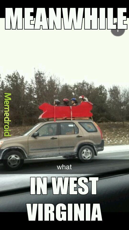 Trailer park sleigh ride - meme