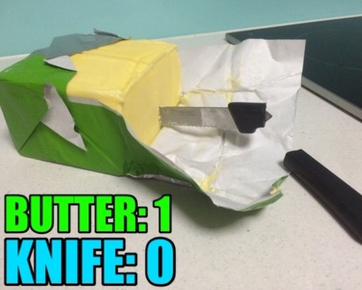 Butter vs Knife - meme