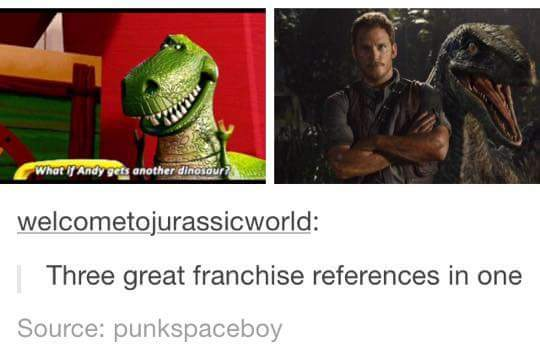 Toy Story. Jurassic World.  Perks and Rec - meme