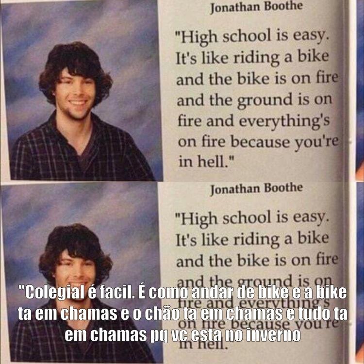 A verdade sobre colegial... - meme